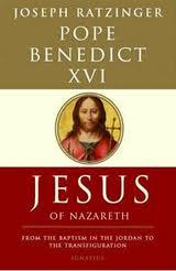 Jesus of Nazareth, by Joseph Ratzinger, Pope Benedict XVI