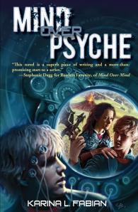 Mind Over Psyche, by Karina Fabian