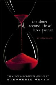 The Short Second Life of Bree Tanner, by Stephenie Meyer