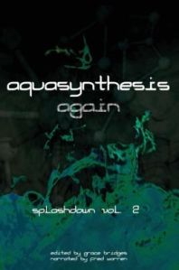 Aquasynthesis Again