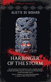 Harbinger of the Storm, by Aliette de Bodard